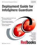 Deployment Guide for InfoSphere Guardium Pdf/ePub eBook
