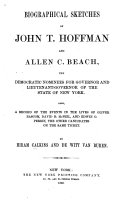 Biographical Sketches of John T  Hoffman and Allen C  Beach