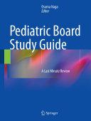 Pediatric Board Study Guide