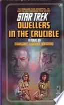 Dwellers in the Crucible