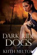 Dark Ride Dogs Book PDF