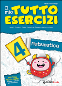 Il mio tutto esercizi matematica. Per la Scuola elementare