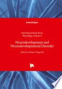 Neurodevelopment and Neurodevelopmental Disorder
