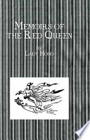 Memoirs Of The Red Queen Book PDF