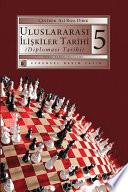 Uluslararası İlişkiler Tarihi (Diplomasi Tarihi) 5.Kitap
