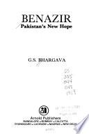 Benazir, Pakistan's New Hope