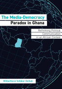 The Media Democracy Paradox in Ghana