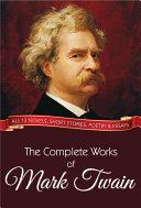 The Complete Works of Mark Twain Pdf/ePub eBook