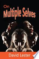 On Multiple Selves