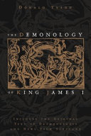 The Demonology of King James I: Includes the Original Text ...
