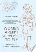 Women Aren t Supposed to Fly
