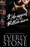 Kidnapped by the Billionaire: The Complete Series