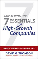 Mastering the 7 Essentials of High-Growth Companies