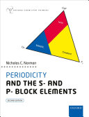 Periodicity and the S  and P  Block Elements