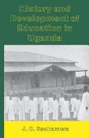 History and Development of Education in Uganda
