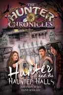 Hunter and the Haunted Halls Book