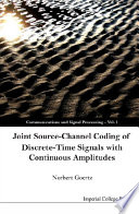 Joint Source Channel Coding of Discrete Time Signals with Continuous Amplitudes