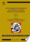 22nd European Symposium On Computer Aided Process Engineering Book PDF