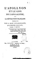 L'Apollyon et le Gog de l'apocalypse ou la Révolution française prédite par S. Jean l'évangéliste ebook