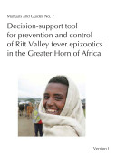 Decision-support tool for prevention and control of Rift Valley fever epizootics in the Greater Horn of Africa
