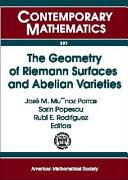 The Geometry of Riemann Surfaces and Abelian Varieties