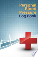 Personal Blood Pressure Log Book