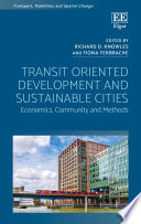 Transit Oriented Development and Sustainable Cities Book
