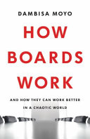 link to How boards work : and how they can work better in a chaotic world in the TCC library catalog