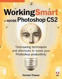 Working Smart In Adobe Photoshop Cs2