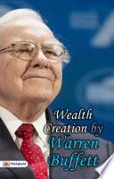 Wealth Creation by Warren Buffett