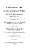 A Practical Guide to Making and Proving Wills
