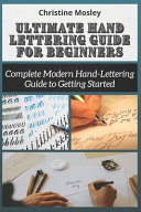 Ultimate Hand Lettering Guide For Beginners