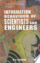 Information Behaviour of Scientists and Engineers