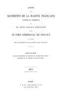 Liste des bâtiments de la Marine française (guerre et commerce) et de leurs signaux distinctifs dans le Code commercial de Signaux ... Publiée par ordre de son Excellence le ... Ministre de la Marine et des Colonies. 1865