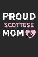 Proud Scottese Mom