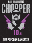 The Popcorn Gangster: Chopper 10.5 [Pdf/ePub] eBook