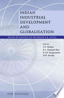 Indian Industrial Development and Globalisation
