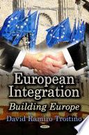 European Integration  : Building Europe