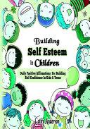 Building Self Esteem In Children Book PDF