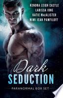 Dark Seduction Box Set