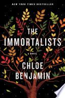 The immortalists / Chloe Benjamin.