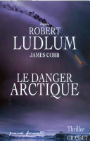 Le danger Arctique Pdf/ePub eBook