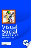 Visual Social Marketing Book