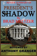 Review Summary of the President s Shadow by Brad Meltzer