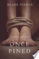 Once Pined A Riley Paige Mystery Book 6