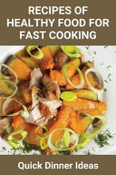 Recipes Of Healthy Food For Fast Cooking