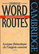 Cambridge Word Routes Anglais-Français
