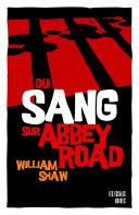 Du sang sur Abbey road ebook
