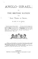 Anglo Israel  Or  The British Nation the Lost Tribes of Israel
