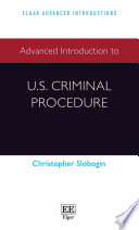 Advanced Introduction to U S  Criminal Procedure